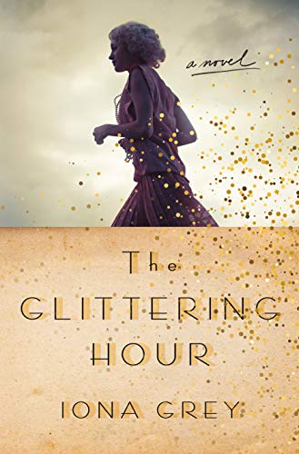 Book Cover: The Glittering Hour: A Novel