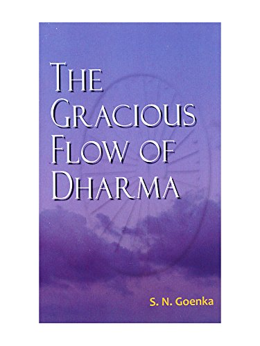 The Gracious Flow of Dharma: A Three-Day Series of Public Talks Given in Hyderabad, India