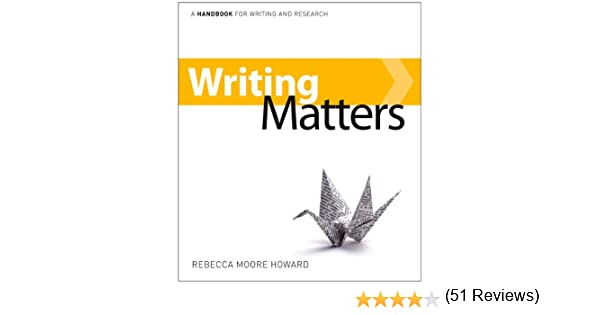 Amazon.com: Writing Matters: A Handbook for Writing and Research ...