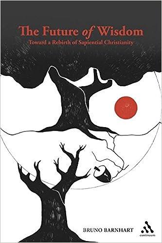 Amazon.com: The Future of Wisdom: Toward a Rebirth of Sapiential ...