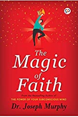 The Magic of Faith Kindle Edition