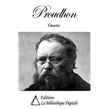 Oeuvres de Proudhon (French Edition)