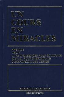 Un cours en miracles par Schucman