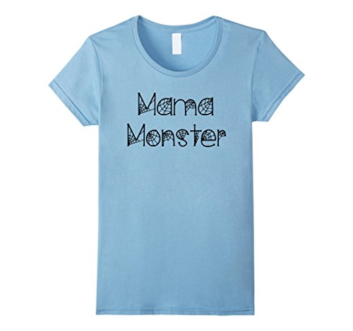 [Womens Mom and Dad Halloween Shirts: Mama Monster T-Shirt for Moms Large Baby Blue] (Dad Mom And Baby Halloween Costumes)