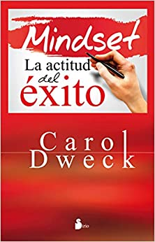 Minset, el libro. por Carol S. Dweck