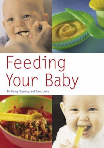 Feeding Your Baby (Pyramid Paperbacks) by Sara Lewis (2005-05-15) ebook