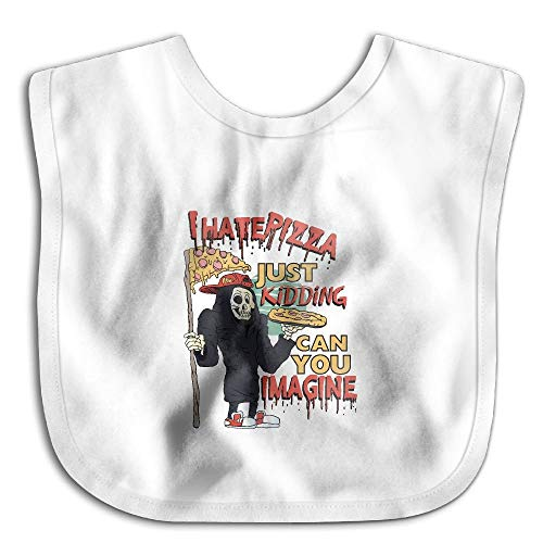 I Hate Pizza Just Kidding Can You ImagineWaterproof,Bibs The Baby,Bibs Practical Infant - Infant Kidding Bib