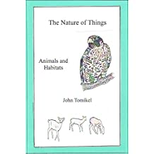 The Nature of Things: Animals and Habitats