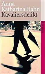 Kavaliersdelikt: Erzählungen (suhrkamp taschenbuch)