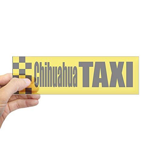 - CafePress Chihuahua Taxi Bumper Sticker 10