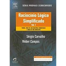 Raciocínio Lógico Simplificado - Volume 1