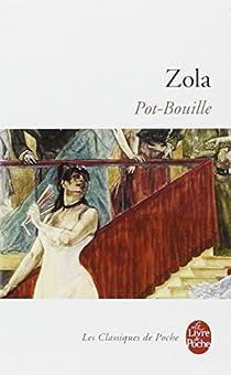 Les Rougon-Macquart, tome 10 : Pot-Bouille par Zola