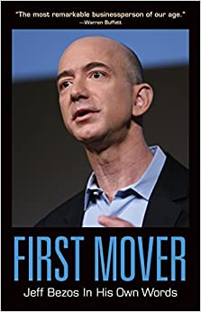 Book First Mover: Jeff Bezos In His Own Words (In Their Own Words series)