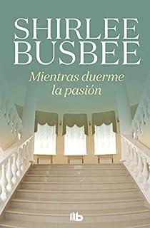 LA ROSA DE ESPAÑA: Amazon.es: Busbee, Shirlee: Libros