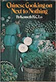 Chinese Cooking on Next to Nothing, Kenneth H. Lo, 0394407717
