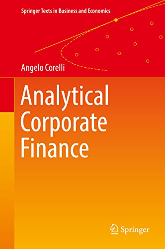 Analytical Corporate Finance (Springer Texts in Business and Economics)