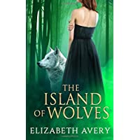 The Island of Wolves (Nina's Expeditions)
