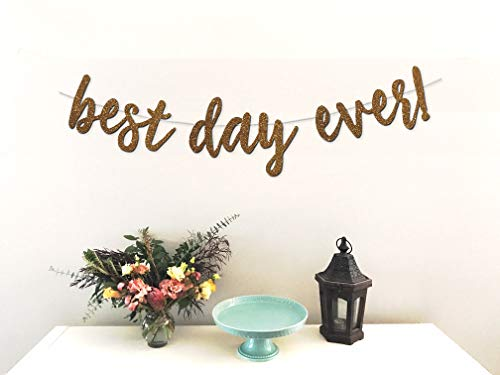 Best Day Ever Banner - Premium Rose Gold Glitter Cardstock Paper - Larger Text for Better Visibility - Perfect Decoration for Bridal Shower, Engagement, Bachelorette, Wedding Party ()