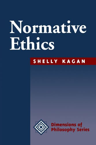 Normative Ethics (Dimensions of Philosophy)