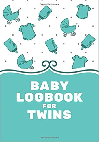 Baby Care Logbook For Twins Welcome New Baby Notebook For Parents Funny New Mom And Dad Gifts Record Sleep Feed Diapers Activities Tracker Eat Months Logbook Newborn Baby S Log Book