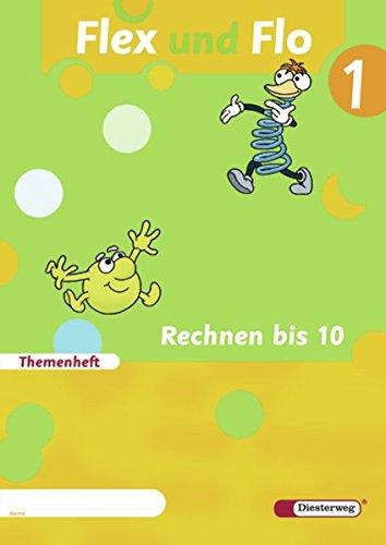 Flex und Flo - Ausgabe 2007: Themenheft Rechnen bis 10
