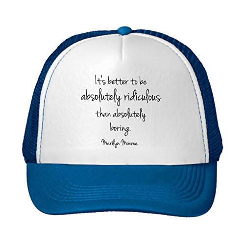 Speedy Pros ItS Better Be Absolutely Ridiculous Absolutely Boring Adjustable Trucker Hat Cap Royal (Ridiculous Hats)