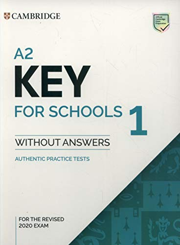 A2 Key for Schools 1 for Revised Exam from 2020 Student's Book without Answers (KET Practice Tests) por Cambridge English Language Assessment