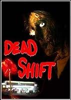 Dead Shift