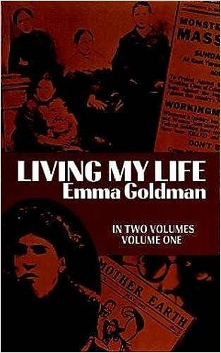 Living My Life Vol 1 Emma Goldman 0800759225439 Amazon Books