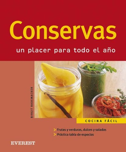 Conservas/preserves: Un Placer Para Todo El Ano (Cocina Facil) (Spanish Edition) by Everest De Ediciones Y distribucion