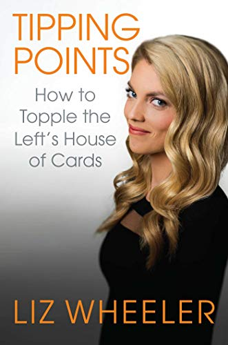 Tipping Points: How to Topple the Left's House of Cards