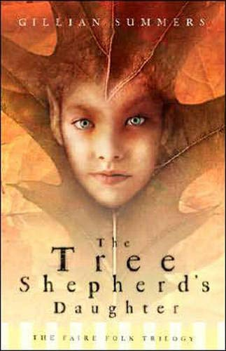 Tree Shepherd's Daughter (Faire Folk, Book 1)