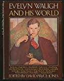Evelyn Waugh and His World by David Pryce-Jones front cover