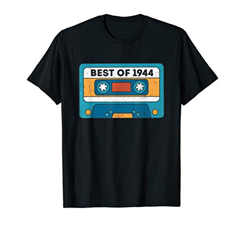 Vintage Best Of 1944 75th Birthday Cassette, Made In 1944 T-Shirt (June 6 1944 Was The Date Of)