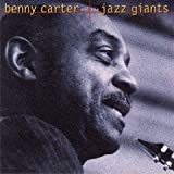 : Benny Carter and the Jazz Giants