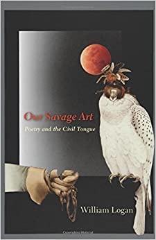 Book Our Savage Art: Poetry and the Civil Tongue