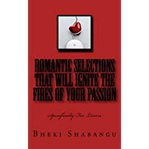 Romantic Selections That Will Ignite The Fires Of Your Passion