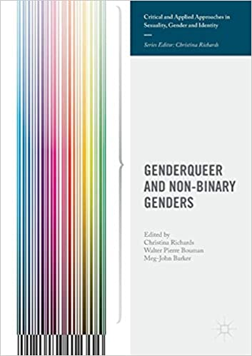 Genderqueer and Non-Binary Genders (Critical and Applied Approaches