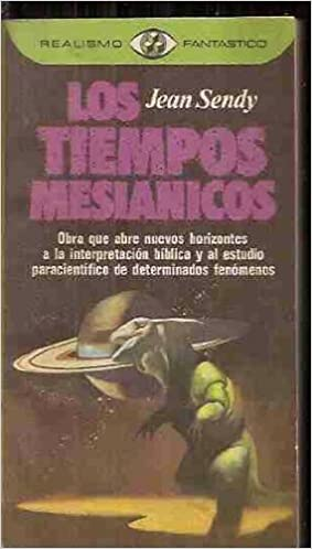 Los tiempos mesiánicos: Jean Sendy: 9788401470967: Amazon ...