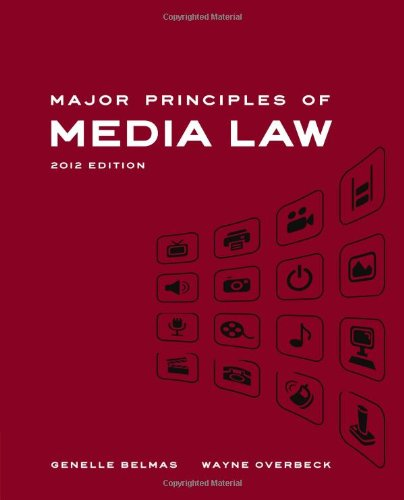 Major Principles of Media Law, 2012 Edition