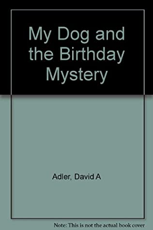 book cover of My Dog and the Birthday Mystery