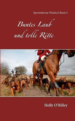 Download Buntes Laub Und Tolle Ritte (German Edition) PDF