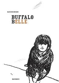 Buffalo Belle par Olivier Douzou