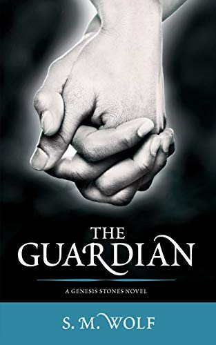 The Guardian: A Genesis Stones Novel (The Genesis Stones Book 3)