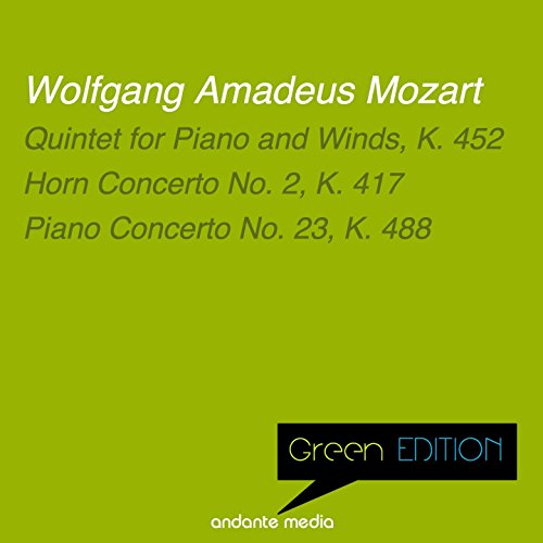 Green Edition - Mozart: Quintet for Piano and Winds, K. 452 & Piano Concerto No. 23, K. 488