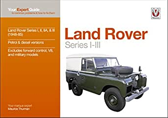 Land Rover Series I-III: Your expert guide to common problems & how to fix them (Expert Guides) (English Edition) eBook: Thurman, Maurice: Amazon.es: Tienda Kindle