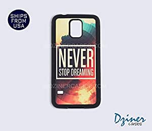 Galaxy S4 Case - Never Stop Dreaming by mcsharks