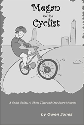 Ebook epub gratis nedlasting italianoMegan and The Cyclist: Spirit Guide, A Ghost Tiger and One Scary Mother! (Megan Series?) (Volume 13) 1502867532 in Norwegian PDF FB2