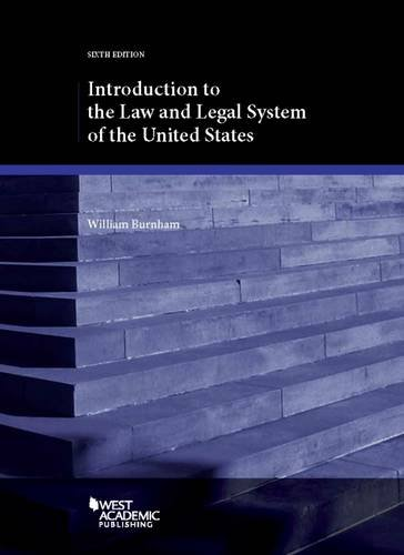 Introduction to the Law and Legal System of the United States (Coursebook) by West Academic Publishing
