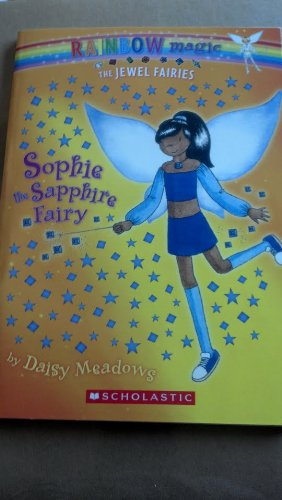 Sophie the Sapphire Fairy (Rainbow Magic: The Jewel Fairies, No. 6) (Florida Sapphire Series)